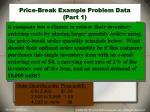 price break example problem data part 1