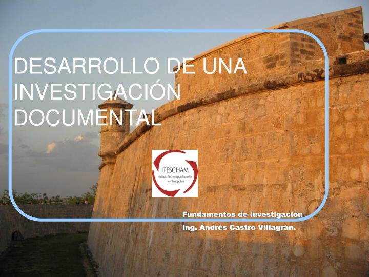 desarrollo de una investigaci n documental n.