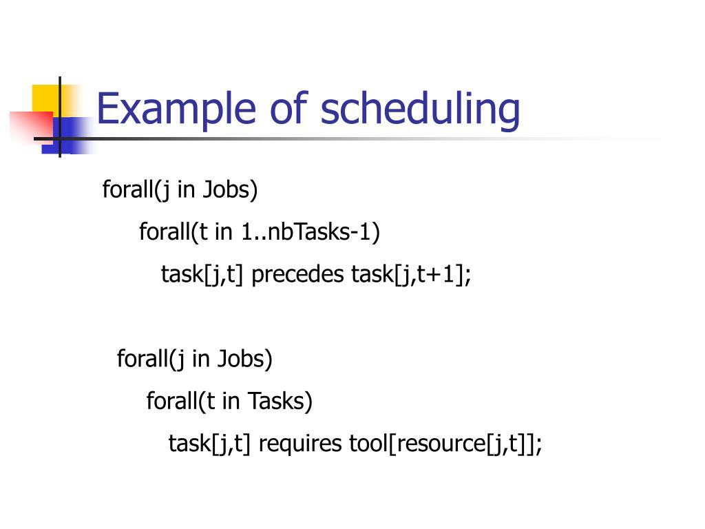 Example of scheduling