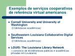 exemplos de servi os cooperativos de refer ncia virtual americanos1