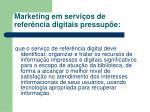 marketing em servi os de refer ncia digitais pressup e