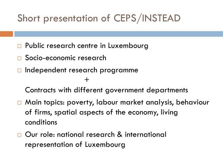 Short presentation of ceps instead