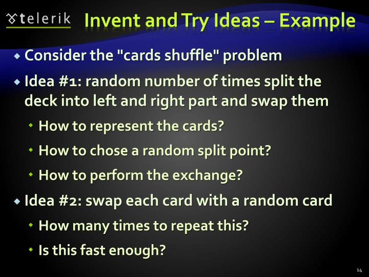 Invent and Try Ideas – Example