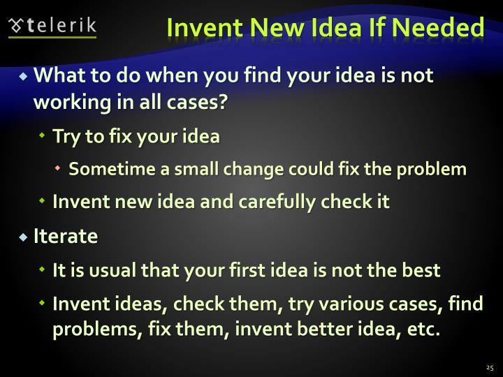 Invent New Idea If Needed