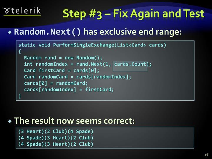 Step #3 – Fix Again and Test
