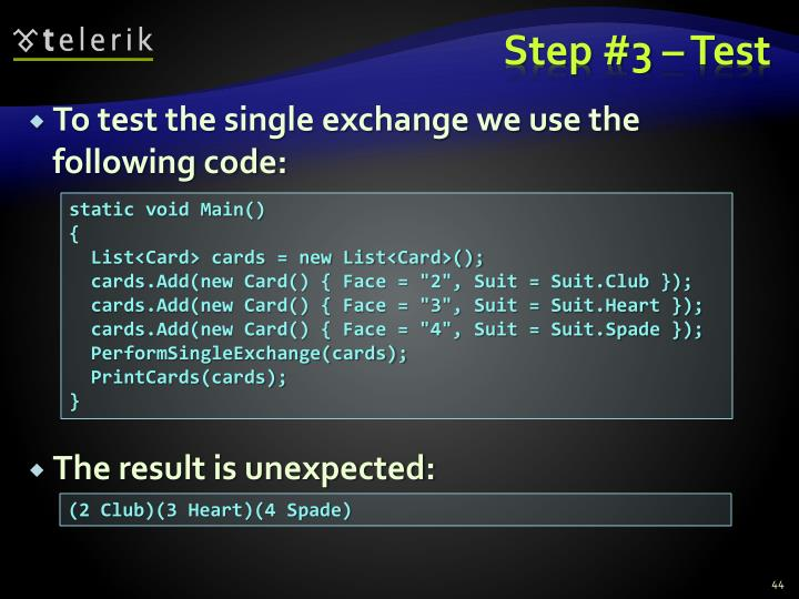 Step #3 – Test