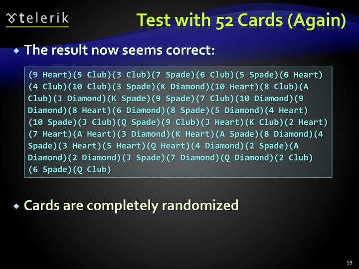 Test with 52 Cards (Again)