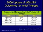 2006 update of ias usa guidelines for initial therapy