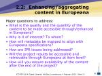 2 2 enhancing aggregating content in europeana13