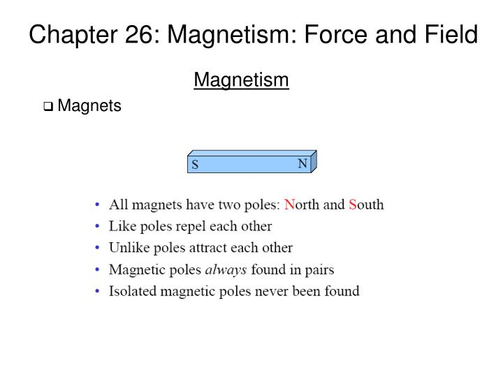 chapter 26 magnetism force and field n.