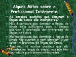 alguns mitos sobre o profissional int rprete1