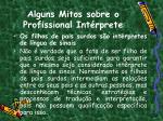 alguns mitos sobre o profissional int rprete2