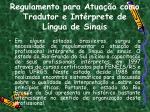 regulamento para atua o como tradutor e int rprete de l ngua de sinais