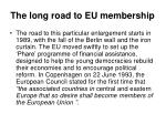 the long road to eu membership