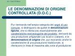 le denominazioni di origine controllata d o c