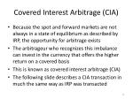 covered interest arbitrage cia