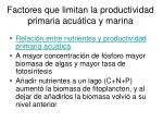 factores que limitan la productividad primaria acu tica y marina