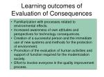 learning outcomes of evaluation of consequences