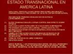 estado transnacional en america latina