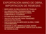 exportacion mano de obra importacion de remesas