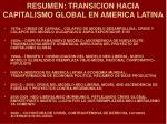 resumen transicion hacia capitalismo global en america latina