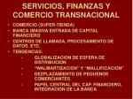servicios finanzas y comercio transnacional