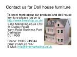 contact us for doll house furniture