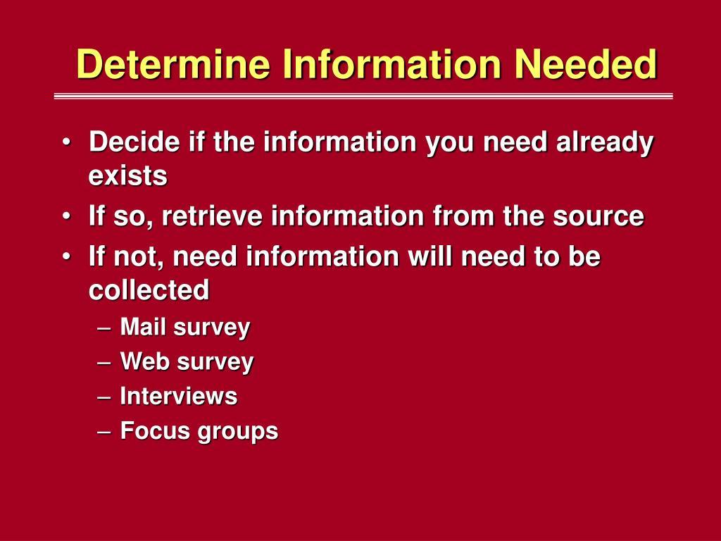 Determine Information Needed