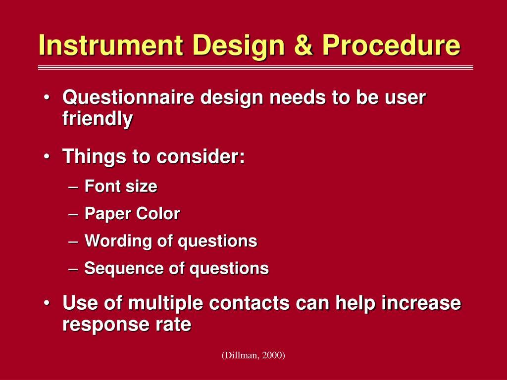 Instrument Design & Procedure