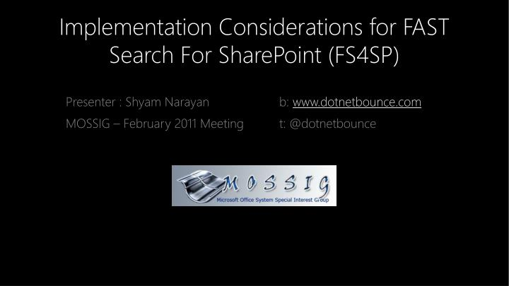 implementation considerations for fast search for sharepoint fs4sp n.