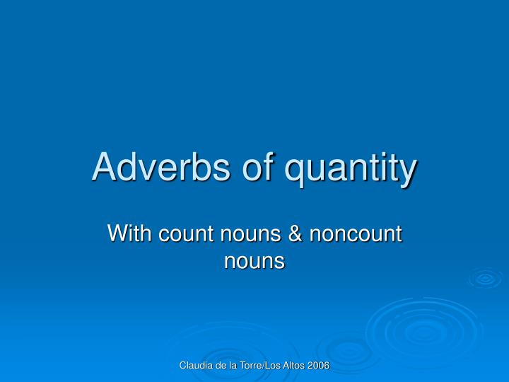 adverbs of quantity n.