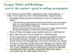 league tables and rankings tool of the market good at selling newspapers