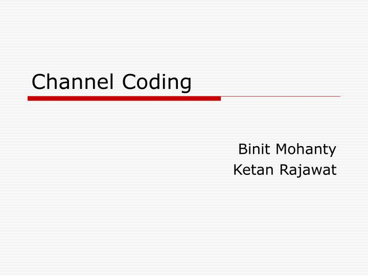 channel coding n.