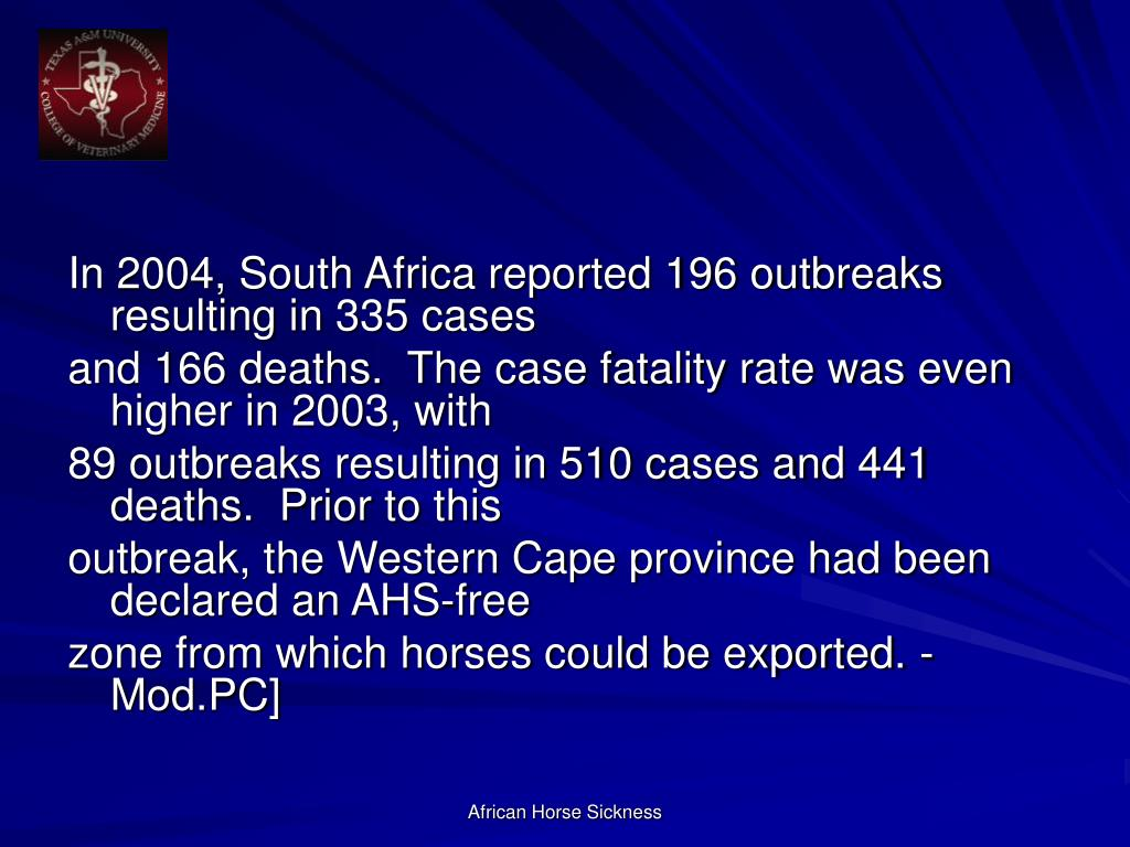 In 2004, South Africa reported 196 outbreaks resulting in 335 cases