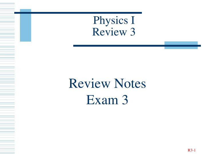 physics i review 3 n.