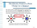 the electric field of a point charge as a source