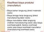 klasifikasi biaya produksi manufaktur