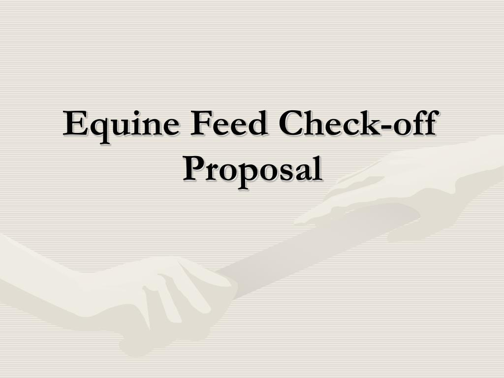 equine feed check off proposal l.