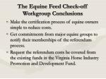 the equine feed check off workgroup conclusions