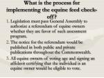 what is the process for implementing the equine feed check off