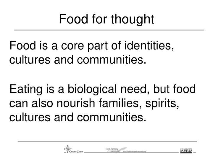 food is a core part of identities cultures and communities n.