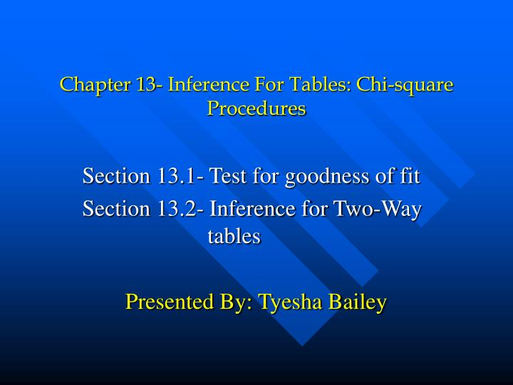 chapter 13 inference for tables chi square procedures n.