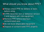 what should you know about ppe