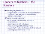 leaders as teachers the literature1
