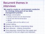 recurrent themes in interviews1