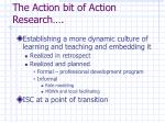 the action bit of action research