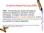 evidence based nursing ebn
