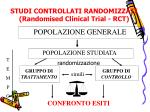 studi controllati randomizzati randomised clinical trial rct