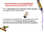 studi controllati randomizzati randomised controlled trial rct