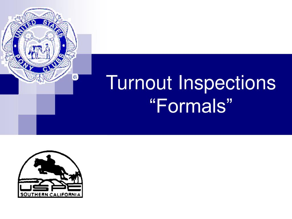 Turnout Inspections